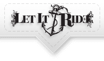 Let It Ride Design